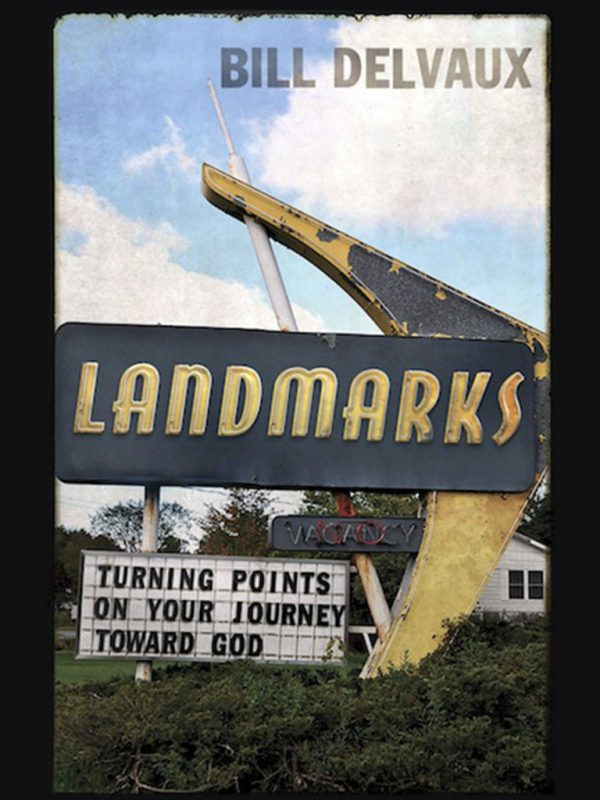 Landmarks, by Bill Delvaux